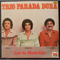 Trio Parada Dura Luz Da Minha Vida - Lp Vinil 1983