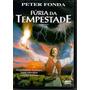 Dvd Fúria Da Tempestade - Peter Fonda - Original - Novo