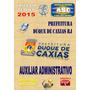 Apostila Pref Duque Caxias Rj Auxiliar Administrativo 2015