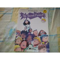 The Secret Friend Eliane Righi Editora Saraiva 4° Ed