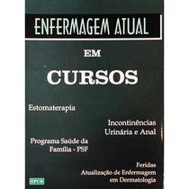 Enfermagem Atual Em Cursos - Epub - 2005
