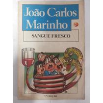 Livro Sangue Fresco João Carlos Marinho = Sebocorrespondente