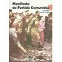 Manifesto Do Partido Comunista - Frete Grátis - Karl Marx