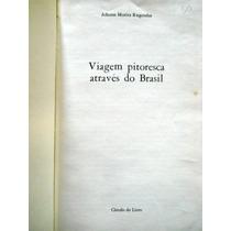 Johann Moritz Rugendas - Viagem Pitoresca Através Do Brasil