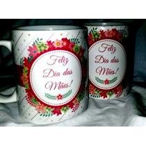 Canecas De Porcelana Dia Das Mães Personalizada Lembrança