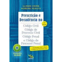 Prescrição E Decadência No Código Civil, Código Processo Civ