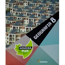 Projeto Araribá Plus - Geografia 8 - 4ª Ed. 2014 Sa