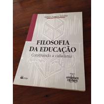 Livro Filosofia Da Educação - Antonio Joaquim Severino