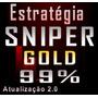 Estratégia Sniper Gold Opções Binárias Forex Taxa 99%