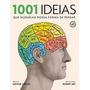 Livro 1001 Ideias Que Mudaram Nossa Forma De Pensar