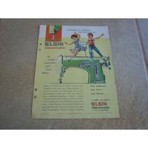 Propaganda Antiga Maquinas De Costura Elgin 1961 Singer 3