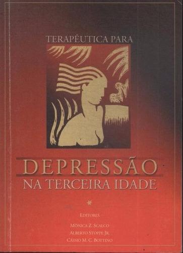 Terapêutica Para Depressão Na Terceira Idade