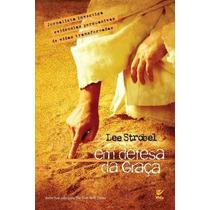 Em Defesa Da Graça Lee Strobel Livro Ed Vida