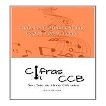 Caderno De Hinos Ccb Cifrados Para Violão
