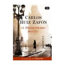 Livro De Carlos Ruiz Zafón O Prisioneiro Do Céu (novo)