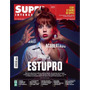 Revista Superinteressante # 349 Julho 2015 Estupro Lacrada!