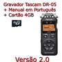 Gravador De Áudio Tascam Dr-05 Portátil Digital Wav E Mp3