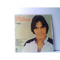 Carlos Alexandre Voltei 1979 - Lp Vinil Novo
