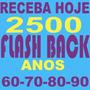 1800 Músicas Festa Anos 60 70 80 90 13gb E Download Imediato