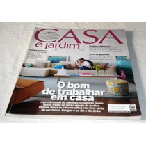 Revista Casa E Jardim Agosto 2010 N.667