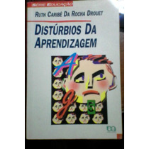 Distúrbios Da Aprendizagem - Ruth Caribé.