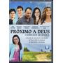 Dvd Próximo A Deus - A Jornada De Jéssica (gospel)