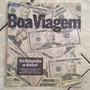 O Globo Boa Viagem 12.3.2015 Driblando O Dólar 25 Dicas