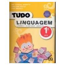 Tudo É Linguagem - 1º Ano - Letramento E Alfabetização Linsa