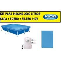 Capa Para Piscina 3000 Litros Standart + Forro + Filtro 110v