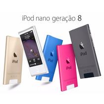 Ipod Nano 16gb Apple Geracao 8 Novo Original -12 X Sem Juros