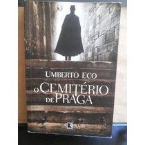 Livro Umberto Eco - O Cimiterio De Praga - Editora Record