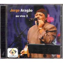 Cd Jorge Aragão - Ao Vivo 3