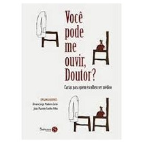 Você Pode Me Ouvir, Doutor ? - Álvaro Jorge Madeiro Leite;