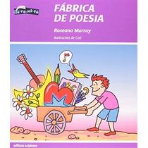Fábrica De Poesia Col. Dó Ré Mí Fá Editora Scipione