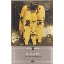 Os Bruzundangas - Livro Do Professor - Lima Barreto