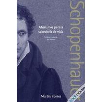 Livro Aforismos Para A Sabedoria De Vida - Schopenhauer