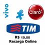 Recarga Celular Crédito Online Tim Claro Vivo R$ 10