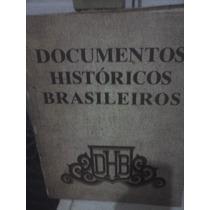 Livro Documentos Históricos Brasileiros Lydinéa Gasman