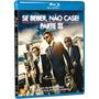Blu Ray Se Beber Não Case 3 + Cópia Digital - Lacrado Origin