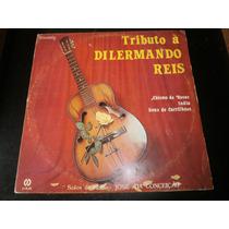 Lp Tributo À Dilermano Reis, José Da Conceição, Vinil 1982