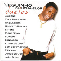 Cd Neguinho Da Beija Flor Duetos Raca Negra, Roberto Ribeiro