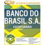 Apostila Banco Do Brasil Bb 2016 - Escriturário[cd Grátis]