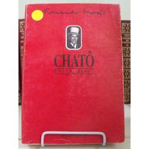 * Livro - Chatô O Rei Do Brasil - Fernando Morais