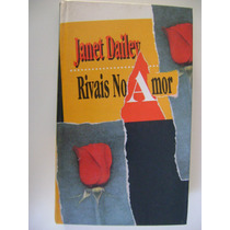Rivais No Amor Janet Dailey