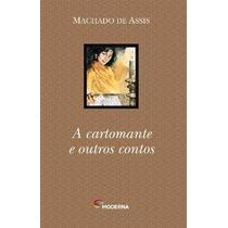 Livro A Cartomante E Outros Contos Editora; Moderna