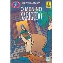 Livro O Menino Narigudo - Walcyr Carrasco
