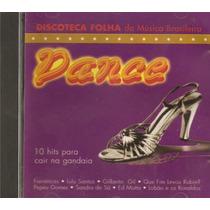 Cd Discoteca Folha Da Música Brasileira - Dance