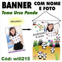 Confecção De Banner Digital Fotografico - Urso Panda Will215