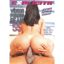 Dvd - Videos Pornos Reais 55 - Explicita (usado)