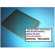 Touch Screen P/ Display Korg Pa-500 Tela De Toque Original